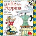 Il caffè della Peppina, non tutti sanno che è veramente esistito